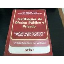Livro Instituicoes De Direito Publico E Privado