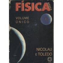 Livro: Física Básica Volume Único - Nicolau E Toledo - 2001