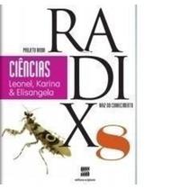 Projeto Radix - Ciências 8 - Raiz Do Conhecimento