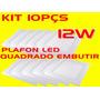 Kit 10pçs Plafon Led Quadrado Embutir 12w Bco Frio Bi-volt