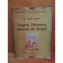 Livro Viagem Pitoresca Através Do Brasil João M. Rugendas