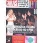 Caras 1066: Gisele Bundchen / Ana Claudia Michels / Mattar