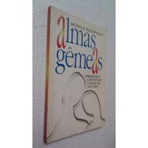 Livro Almas Gêmeas - Monica Buonfiglio