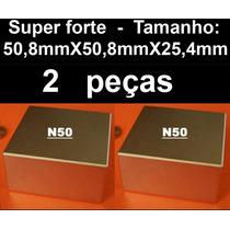 Ima De Neodímio 50,8mm X 50,8mm X 25,4mm - Suporta 155 Kilos