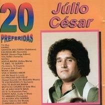 Cd - Júlio Cesar 20 Preferidas