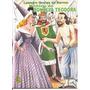 História Da Donzela Teodora Frete Grátis