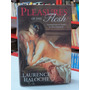 Livro Pleasures Of The Flesh Laurence Haloche Em Ingl�s