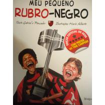 Meu Pequeno Rubro Negro Flamengo Gabriel O Pensador Com Post