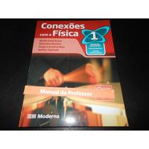 Livro: Conexões Com A Física 1 (para Professores) Blaidi S.