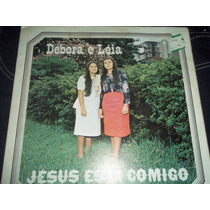 Lp Vinil Gospel Débora E Léia Jesus Esta Comigo