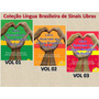 Coleção Lingua Brasileira Sinais Libras 03 Vol Frete Grátis