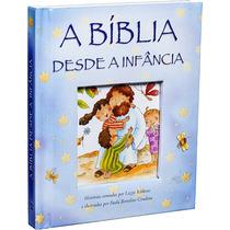 A Bíblia Desde A Infância - Para Crianças