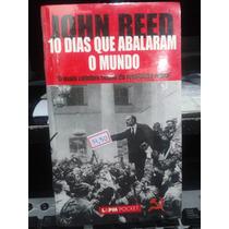 Livro - 10 Dias Que Abalaram O Mundo - John Reed