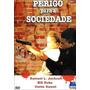 Dvd Original - Perigo Para A Sociedade