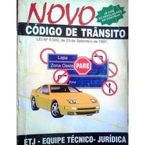 Novo Codigo De Transito Etj Equipe Tecnico Juridica
