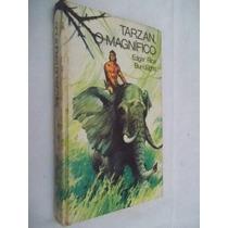 * Tarzan O Magnifico - Edgar Rice