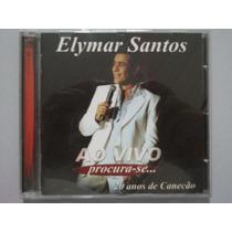 Elymar Santos Ao Vivo * Procura-se * 20 Anos De Canecão * Cd