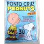 Revista: Ponto Cruz Peanuts Nº 1 - 30 Moldes Exclusivos