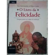 O Livro Da Felicidades - Dalai Lama - Allloja
