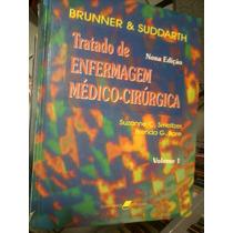 Livro Tratado De Enfermagem Brunner 1 E 2