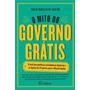 O Mito Do Governo Gratis Livro Paulo Rabello De Castro
