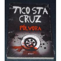 Polvora Tico Sta Cruz Romance Policial Livro Novo