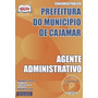 Apostila Concurso Prefeitura Cajamar Agente Administrativo