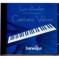 Luiz Avelar Piano Em Homenagem A Caetano Veloso- Raro