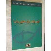 * Livro - Venda Seu Peixe - José Augusto Minarelli