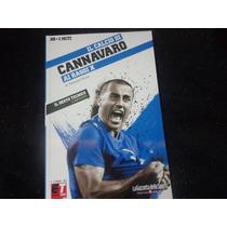 Livro Il Calcio Di Cannavaro-ai Raggio X -di Luigi Garlando