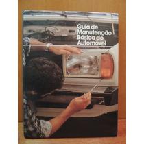 Livro Guia De Manutenção Básica Do Automóvel
