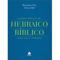 Noções Básicas De Hebraico Bíblico - Livro
