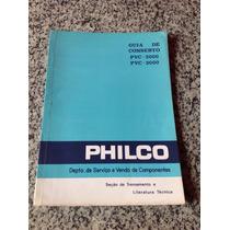 Manual Guia De Conserto Antigo Tv Philco Pvc 2000 E Pvc 3000