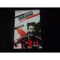 Livro Il Calcio Di Inzaghi - Ai Raggio X - Di Luigi Garlando