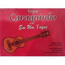 Método Toque Cavaquinho Em Um Toque - Tadeu Moura - Nfe