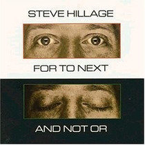 Cd Steve Hillage For To Next And Not Or (importado)