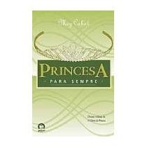 Princesa Para Sempre - Meg Cabot
