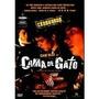Dvd - Cama De Gato - Original