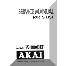 Esquemas Técnicos/ Manual Operação Akai Gx-4000d /ds