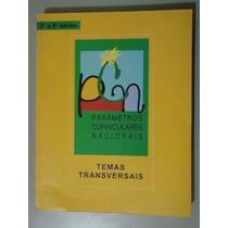 Livro Parâmetros Curriculares Nacionais Temas Transversais