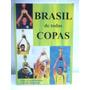 Brasil De Todas As Copas Livro
