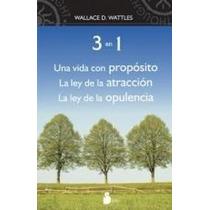 3 En 1 Una Vida Con Proposito De Wattles Wallace