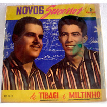 Vinil/lp - Tibagi E Miltinho - Novos Sucessos