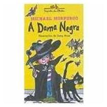 Livro: A Dama Negra - Michael Morpurgo
