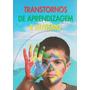 Livro Transtornos De Aprendizagem E Autismo Brinde