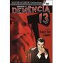 Dvd Demência 13 - Francis Ford Coppola