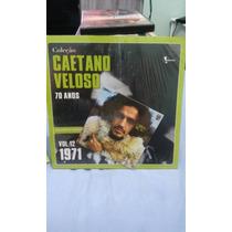 Coleção Caetano Veloso 70 Anos - Vol. 12 - 1971