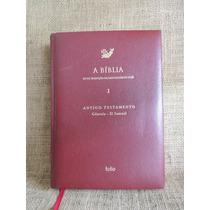 A Bíblia Nova Tradução Na Linguagem De Hoje I Ant Testamento