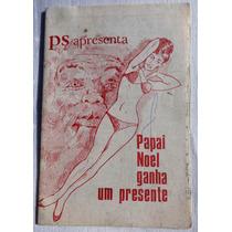 Catecismo Papai Noel Ganha Um Presente - Paulo Souza - 1969