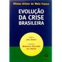 Livro Evolução Da Crise Brasileira Afonso Arinos De Melo Fra